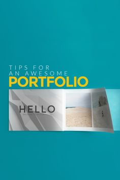 Create An Awesome Design Portfolio With These 20 Pro Tips