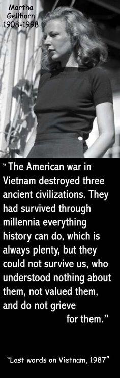 """Martha Gellhorn, """"Last word on Vietnam, 1987"""""""