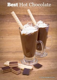How To Make The Best Hot Chocolate | www.foodstoragemoms.com