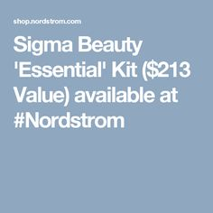 Sigma Beauty 'Essential' Kit ($213 Value) available at #Nordstrom