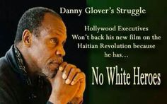 Haiti fought & won their independence from France. I hope Danny Glover keeps working on it.