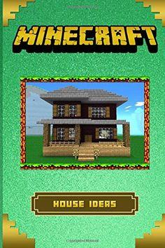 Minecraft: The Ultimate Building Ideas Handbook: (Minecraft Essential Guidebooks) by Kwick Reeds http://www.amazon.com/dp/1519596618/ref=cm_sw_r_pi_dp_OTxIwb0B4AB2M
