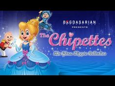 Alvin and the Chipmunks The Chippettes Glass Slipper Collection - YouTube