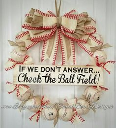 Check out this item in my Etsy shop https://www.etsy.com/listing/511494029/baseball-wreath-with-ivory-burlap-bow