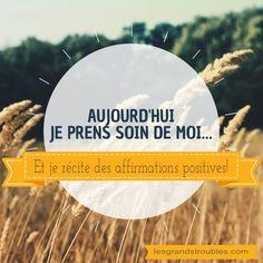 JOUR 15 : JE RÉCITE DES AFFIRMATIONS POSITIVES! Affirmations Positives, Positivity, Images, Recife, Take Care Of Yourself, Self Esteem, Self Confidence, 30 Day, Life
