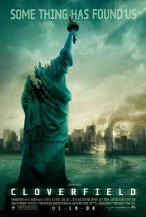Cloverfield - this movie is awesome, I don't care what anybody says!