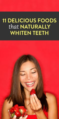 11 foods that naturally whiten teeth