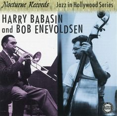 Harry Babasin And Bob Enevoldsen - 1954 - Jazz In Hollywood (Fantasy)