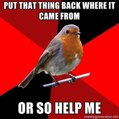 I laughed really loud. Best one yet! I can just see some employee singing and dancing this to a customer! Retail Robin