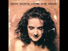 Let Him Fly - Patty Griffin