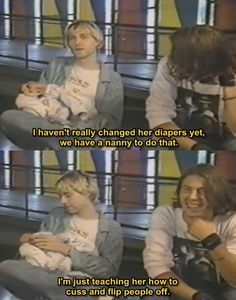 Kurt Cobain, Baby Frances, Dave Grohl.