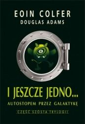 I jeszcze jedno: Autostopem przez Galaktykę (2012) - okładka