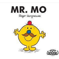 Mr. Mo : Roger Hargreaves (Movember)
