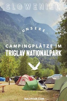 Camping in Triglav National Park (Slovenia) - Our Camping . - Slovenia with VW bus – Here you will find an overview of the campsites where we stayed in the Triglav National Park. Camping Ideas, Camping Hacks With Kids, Camping Diy, Camping Checklist, Camping Essentials, Camping Gadgets, Walmart Camping, Camping Tricks, Camping Places