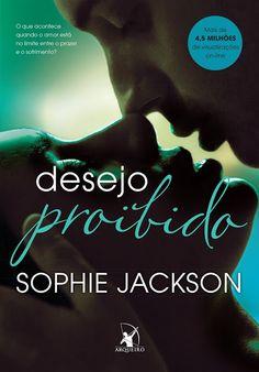 "Saleta de Leitura: Resenha "" Desejo Proibido "" livro #1 de Sophie Jackson"