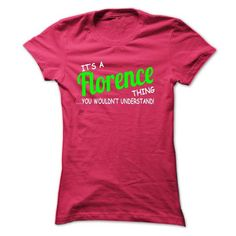 Florence thing understand ST420 - #baby gift #shower gift. OBTAIN => https://www.sunfrog.com/Names/Florence-thing-understand-ST42-HotPink-Ladies.html?68278