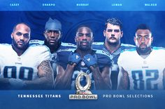 Five Titans Selected to 2017 Pro Bowl Team