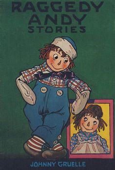 Raggedy Andy by Johnny Gruelle. The story of Raggedy Ann's brother and his adventures. $1.99.