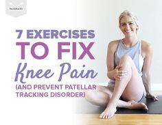 7 Exercises to Fix Knee Pain (And Prevent Patellar Tracking Disorder) Arthritis Exercises, Knee Arthritis, Rheumatoid Arthritis, Arthritis Diet, Arthritis Relief, Yoga For Knees, Knee Strengthening Exercises, Flexibility Exercises, Sore Knees