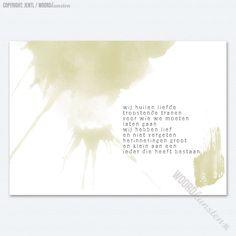 Wij huilen liefde...  Afscheid nemen doet altijd verdriet, maar je herinneringen houden iemand levend. Aan wie denk jij?