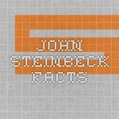 John Steinbeck Facts