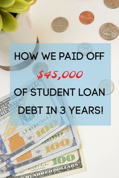 Learn how we paid off $45,000 of student loan debt in just 3 years!  #debtfree #studentloans #personalfinance Wealth Management, Money Management, Investing Money, Saving Money, Saving Tips, Cell Phone Companies, Student Loan Debt, Budgeting Money, Financial Tips