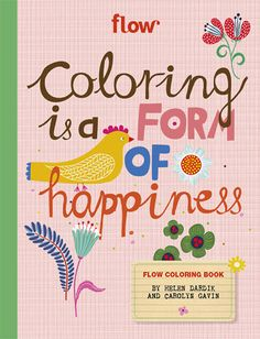 Flow Magazine, Helen Dardik, and Carolyn Gavin collaboration for a fabulous new coloring book!