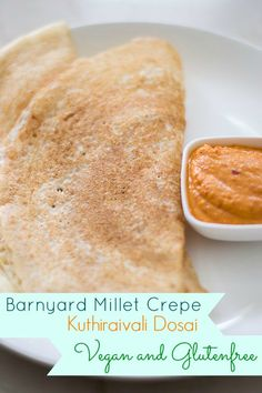 Tamil recipe for Kuthiraivali Dosai Barnyard Millet dosa. Ideal food for diabetes. Millets loaded with nutritious health benefits. Using Kuthiraivali rice. South Indian Chutney Recipes, Indian Beef Recipes, Goan Recipes, Diabetic Recipes, Raw Food Recipes, Vegetarian Recipes, Healthy Recipes, Gluten Free Crepes, Vegan Gluten Free