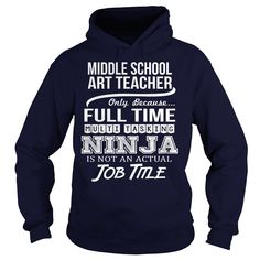 Awesome Tee For Middle School Art Teacher T-Shirts, Hoodies. GET IT ==► https://www.sunfrog.com/LifeStyle/Awesome-Tee-For-Middle-School-Art-Teacher-96494481-Navy-Blue-Hoodie.html?id=41382