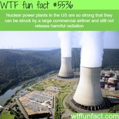 Nuclear power plants facts - WTF fun facts