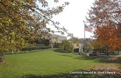Presidential Libraries from Coast to Coast: Gerald R. Ford Library, Ann Arbor, Michigan