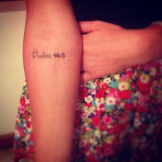 """Psalms 46:5 """"God is within her, she will not fall..."""" #tattoo #Psalms"""