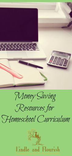 Money Saving Resources for Homeschool Curriculum - Kindle and Flourish