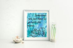 Nautical decor - Octopus - Go with the waves - Strength quote - Mermaid decor - Watercolor octopus - Bathroom decor - Ocean quote - Ocean themed room - hand lettering - life quote