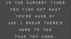 in the darkest