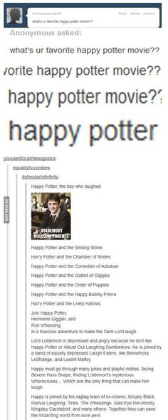 These happier Harry Potter titles.