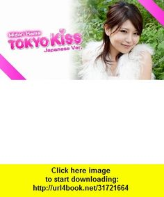 TokyoKiss- , Android , torrent, downloads, rapidshare, filesonic, hotfile, megaupload, fileserve