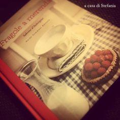 """""""Fragole a merenda"""" è arrivato anche a casa di Stefania... #quifragoleamerenda"""