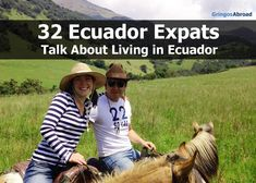 Thinking about a move to Ecuador? Meet 26 Ecuador expats and learn about what… Ecuador, Wishes For Husband, Safe Journey, Outdoor Research, Galapagos Islands, Quito, Cool Countries, What Is Life About, Travel Around The World