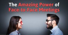 Face-to-face communication allows group members to come up with more ideas and become more capable as a group, compared to virtual meetings. http://articles.mercola.com/sites/articles/archive/2015/10/08/face-to-face-meetings.aspx