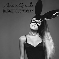 Ariana Grande - Dangerous Woman en mi blog: http://alexurbanpop.com/2016/03/31/ariana-grande-dangerous-woman/
