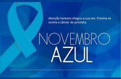 """Nesse mês de Novembro, acompanhe e ajude seu homem a aderir ao """"Novembro Azul"""" contra o Câncer de Próstata! Vamos fazê-los ver que o preconceito não está com nada. http://conversandocommireia.com.br/novembro-azul/"""