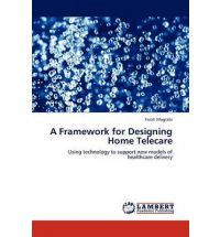 A Framework for Designing Home Telecare