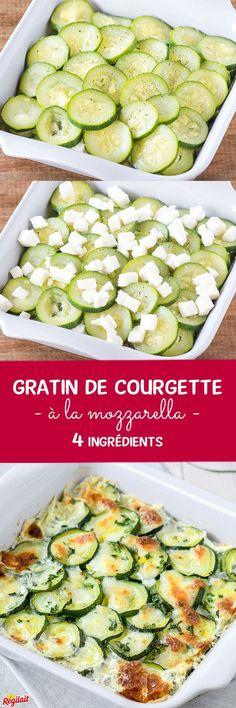 La recette trop facile du gratin de courgettes à la mozzarella, avec seulement 4 ingrédients. Sa préparation est si simple qu'il va devenir LE gratin de courgettes ! #4ingredients #gratin #courgette #mozzarella #laitenpoudre #cuisine #rapide #souriezregilait