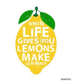 "Download the royalty-free vector ""When life gives you lemons, make lemonade - motivational quote"" designed by Lifeking at the lowest price on Fotolia.com. Browse our cheap image bank online to find the perfect stock vector for your marketing projects!"