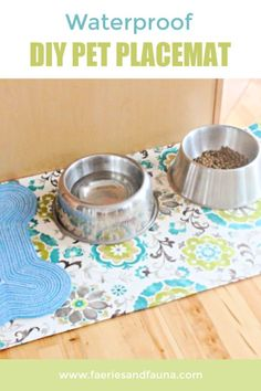 Make a waterproof DIY fabric cloth for your kitchen or pets. This floor cloth is a perfect placemat for your pet. Outdoor Upholstery Fabric, Floor Cloth, Pet Care Tips, Diy Flooring, Pet Treats, Diy Stuffed Animals, Dog Bowls, Your Pet, Placemat