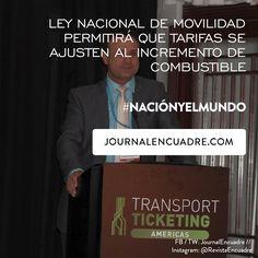 Revista Encuadre » Ley nacional de movilidad permitirá que tarifas se ajusten al incremento de combustible: Jesús Padilla