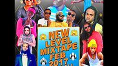 DJ RAINBOW (GHOSTRONIC SOUND) PRESENTS NEW LEVEL MIXTAPE FEB 2017