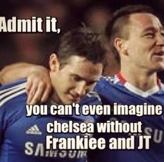 RT  Admit it,  You can't imagine  #Chelsea without  Frankiee and JT   #CFCFamily #CFC pic.twitter.com/Kx03GTUGkv