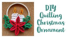 Paper Quilling Christmas Ornament